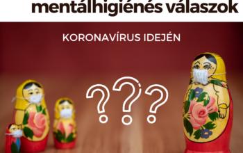 Szülői kérdések, mentálhigiénés válaszok koronavírus idején (1. rész)