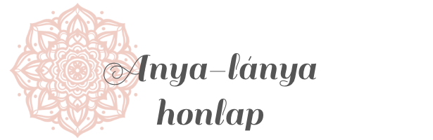 ANYA-LÁNYA HONLAP